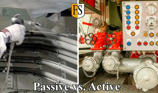 Passive Fire Protection vs Active Fire Protection System Like Sprinklers