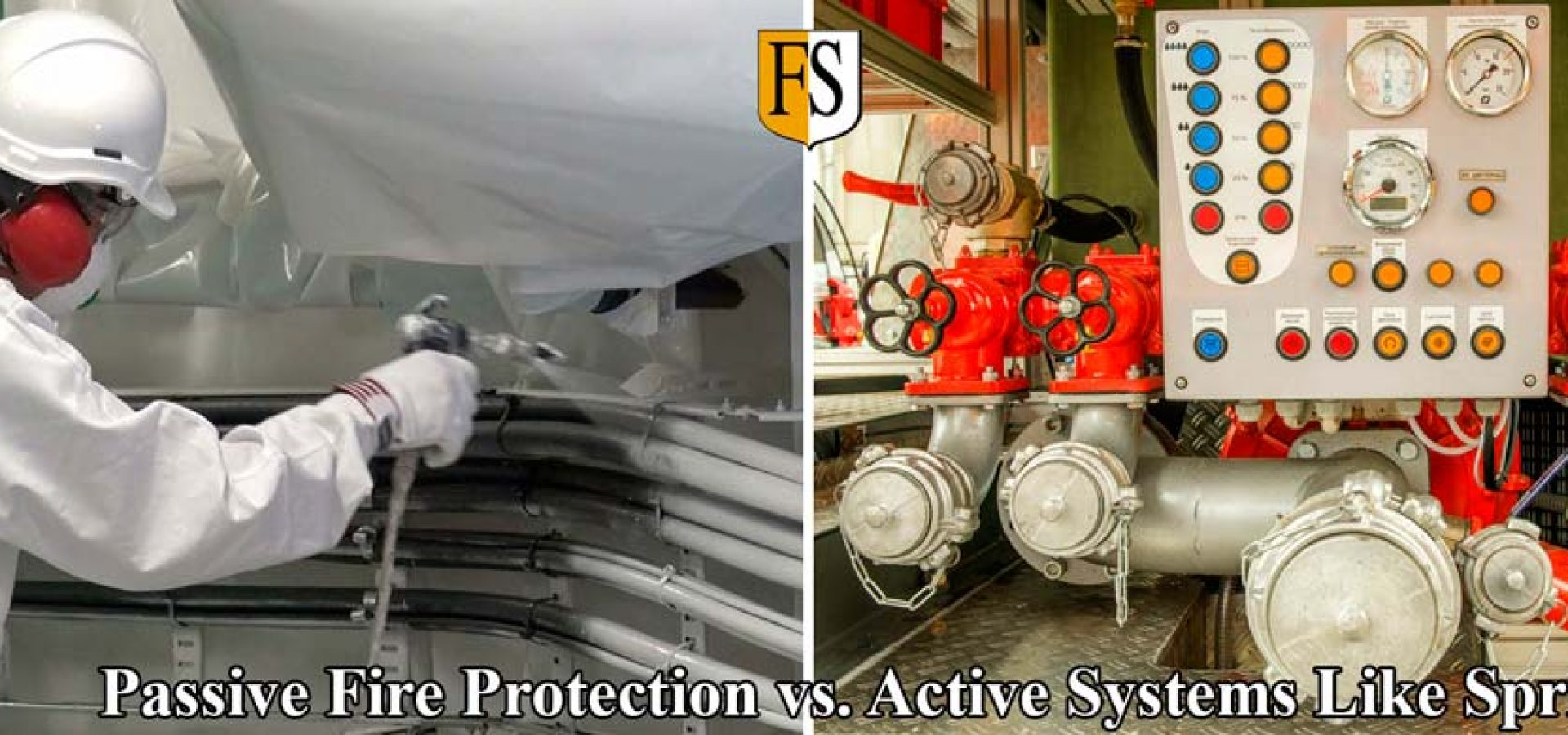 Passive Fire Protection System vs Active Fire Protection Systems like Sprinklers
